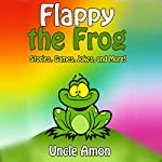 Flappy the Frog: Stories, Games, Jokes, and More! |  Uncle Amon