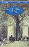 Washington Square (Dover Thrift Editions) (0486404315) by Henry James