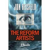 The Reform Artists ~ Jon Reisfeld