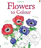 Flowers to Colour (Colouring Books)