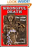 Wrongful Death: The AIDS Trial