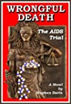 Wrongful Death: The AIDS Trial (Engli...