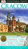 Collectif DK Eyewitness Travel Guide: Cracow