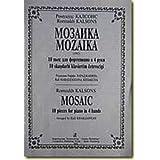 Mozaika 10 pes dlja fortepiano v 4 ruki Redaktsija Raffi Kharadzhanjana