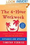 The 4-Hour Workweek, Expanded and Upd...