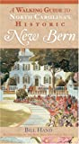 img - for A Walking Guide to North Carolina's Historic New Bern book / textbook / text book