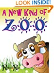 A New Kind of Zoo (Children's Book Ag...