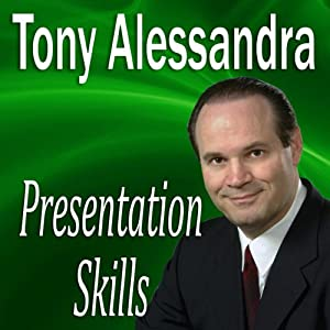Presentation Skills | [Tony Alessandra, Made for Success, Inc.]