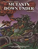 Mutants Down Under (Teenage Mutant Ninja Turtles and Other Strangeness Role Playing Game Supplement)