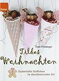 Tildas Weihnachten: Zauberhafte Stoffideen im skandinavischen Stil