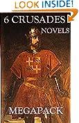 6 Crusades Novels (Annotated)