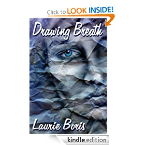 Drawing Breath: Laurie Boris: Amazon.com: Kindle Store