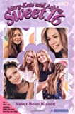 Mary-Kate Olsen Sweet 16: Never Been Kissed (Mary-Kate and Ashley Sweet 16)