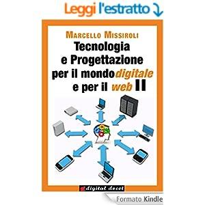 Tecnologia e progettazione per il mondo digitale e per il web II (Collana Digital Docet - Teacher 2.0)