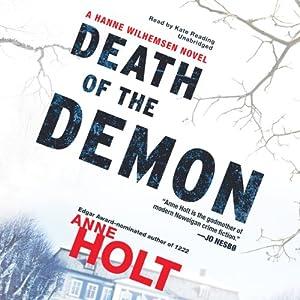 Death of the Demon: A Hanne Wilhelmsen Novel, Book 3 | [Anne Holt]