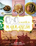 A Month in Marrakesh: A Food Journey...