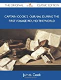Image of Captain Cook's Journal During the First Voyage Round the World - The Original Classic Edition