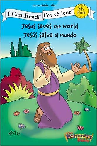 Jesus Saves the World / Jesús salva al mundo (I Can Read! / The Beginner's Bible / ¡Yo sé leer!)