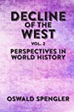 Image of Decline of the West, Vol 2: Perspectives in World History