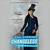 Changeless: The Parasol Protectorate, Book 2 | [Gail Carriger]