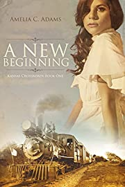 A New Beginning (Kansas Crossroads Book 1)