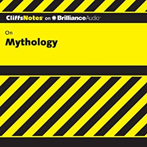 Mythology: CliffNotes | [James Weigel, Jr., M.A.]
