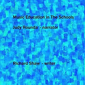 Music Education in the Schools
