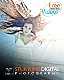 Tony Northrups DSLR Book: How to Create Stunning Digital Photography