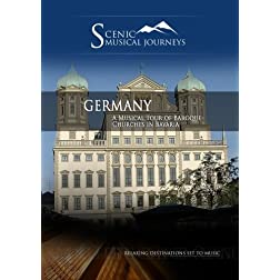 Naxos Scenic Musical Journeys Germany A Musical Tour of Baroque Churches in Bavaria