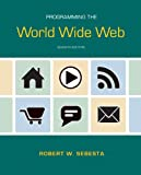 img - for Programming the World Wide Web (7th Edition) book / textbook / text book