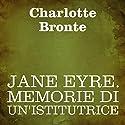 Jane Eyre: Memorie di un'istitutrice Audiobook by Charlotte Bronte Narrated by Silvia Cecchini