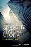 img - for Anarchy, State, and Utopia: An Advanced Guide by Lester H. Hunt (2015-06-12) book / textbook / text book