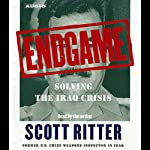 Endgame: Solving the Iraq Crisis | Scott Ritter