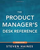 The Product Managers Desk Reference 2E