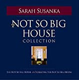 The Not So Big House Collection (1561586277) by Susanka, Sarah