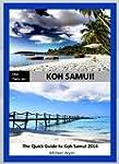ONE - TWO- GO Koh Samui: The Quick Gu...