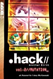 .hack//  Another Birth Volume 2//Mutation_ (v. 2)
