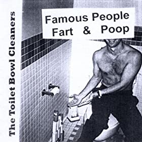 Famous People Fart & Poop