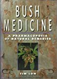 img - for Bush Medicine: A Pharmacopoeia of Natural Remedies book / textbook / text book
