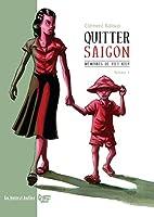 Mémoires de Viet-Kieu Tome 1 - Quitter Saigon