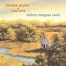 Herbie Mann & Sona Terra / Eastern European Roots