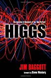 Higgs: The Invention and Discovery of the God Particle