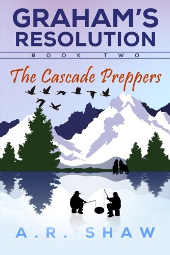 The Cascade Preppers (Graham's Resolution)