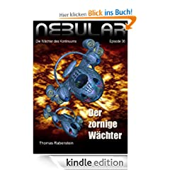 Nebular Episode 36 - Der zornige Wchter (Nebular - Die Wchter des Kontinuums)