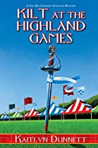 Kilt At The Highland Games (a Liss Maccrimmon Mystery Book 9)
