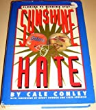 Sunshine hate