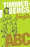 Timmerbergs Single-ABC / Timmerbergs Beziehungs-ABC title=