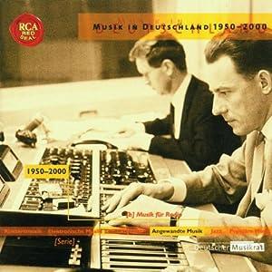 Angewandte Musik - Musik für Radio (1950-2000)