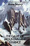 img - for Game of Mountain and Chance: Short Stories About Mountains and Mountaineers book / textbook / text book