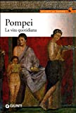 img - for Pompei. La vita quotidiana book / textbook / text book